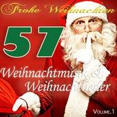 Frohe Weihnachten - Weihnachtlieder - Weihnachtamusik von Various Artists