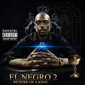 El Negro 2: Return of a King von King J