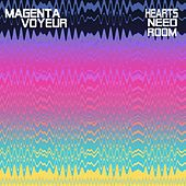 Hearts Need Room by Magenta Voyeur