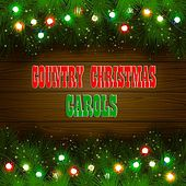 Country Christmas Carols (45 Original Recordings) de Various Artists