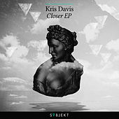 Closer EP by Kris Davis