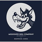 Redwood Jones by Mississippi Rail Company