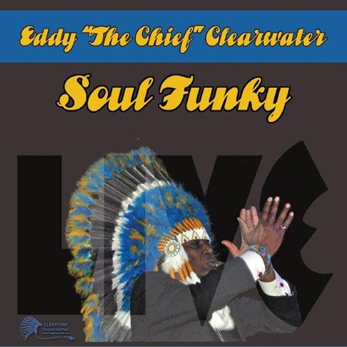 Soul Funky by Eddy Clearwater