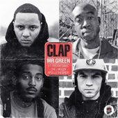 Clap (feat. Freddie Gibbs, Chill Moody & Apollo The Great) - Single de Mr. Green