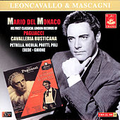 Mario Del Monaco: His First Classical London Records of Pagliacci & Cavalleria Rusticana by Various Artists