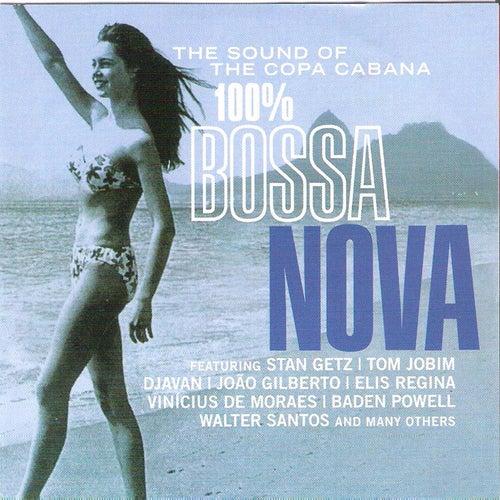 100% Bossa Nova by Various Artists