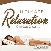 Ultimate Relaxation, Vol.3: Chill out Dreams by Global Journey
