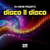 DJ Meme presents Disco II Disco by Various Artists