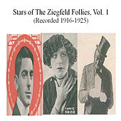 Stars of the Ziegfeld Follies, Vol. 1 (Recorded 1916-1925) by Various Artists