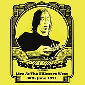 Live At The Filmore West, 30th June 1971 by Boz Scaggs