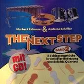 The next step, Band 2 - 5 Schlagzeugstücke in variabler Bestezung von Solo bis Quartett by The Next Step