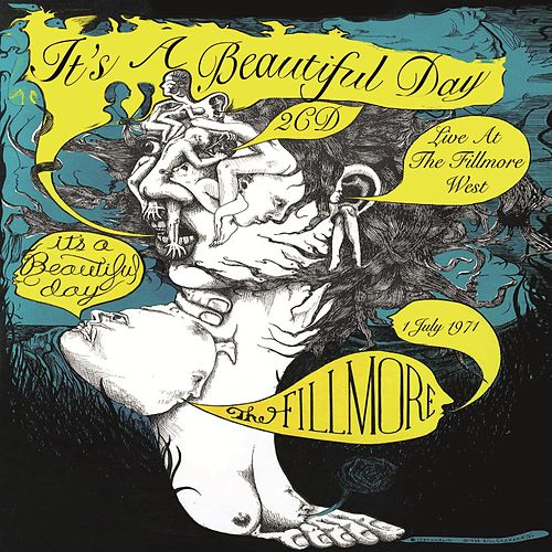 Live At The Fillmore West, July 1971 by It's A Beautiful Day
