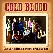 Live At The Fillmore West, 30th June 1971 de Cold Blood