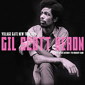 Village Gate, New York 1976. Complete Live Radio Broadcast Concert by Gil Scott-Heron