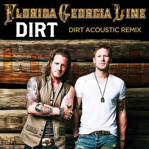 Dirt by Florida Georgia Line