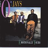 Emotionally Yours by The O'Jays