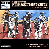 The Magnificent Seven von Elmer Bernstein