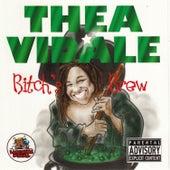 Bitch's Brew by Thea Vidale