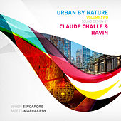 Urban by Nature, Vol. 2 - Sound Design by Claude Challe and Ravin de Various Artists