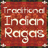 Traditional Indian Ragas for Yoga, Deep Meditation, And Relaxation de Various Artists