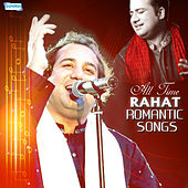 All Time Rahat Romantic Songs by Rahat Fateh Ali Khan
