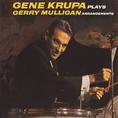 Gene Krupa Plays Gerry Mulligan Arrangements de Gene Krupa