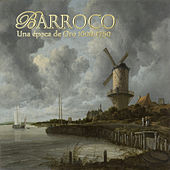 Barroco: Una época de Oro 1600-1750 de Various Artists