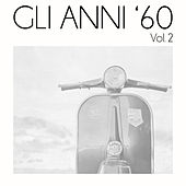 Gli anni '60, Vol. 2 de Various Artists