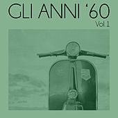 Gli anni '60, Vol. 1 de Various Artists