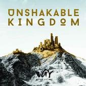 Unshakable Kingdom by Worship Academy