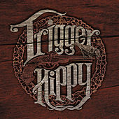 Trigger Hippy by Trigger Hippy