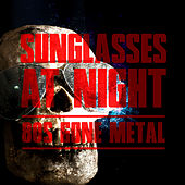 Sunglasses at Night: 80s Gone Metal by Various Artists