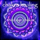Chakra Healing – Third Eye Chakra Ajna Meditative Healing Music by Chakra Meditation Specialists