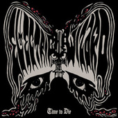Time To Die de Electric Wizard