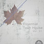 Essential Tech House, Vol.01 by Various Artists