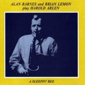 Play Harold Arlen: A Sleepin' Bee de Alan Barnes
