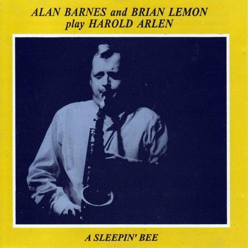 Play Harold Arlen: A Sleepin' Bee by Alan Barnes