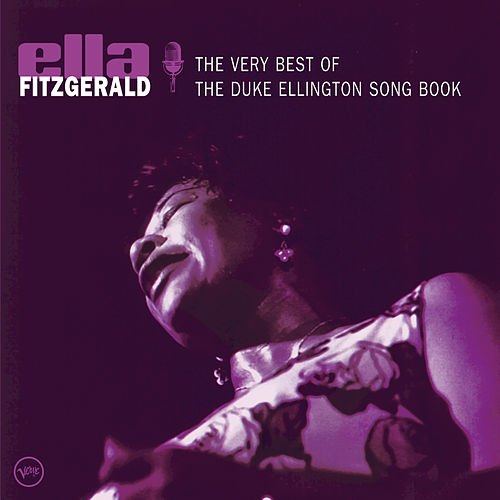 The Very Best Of The Duke Ellington Songbook by Ella Fitzgerald
