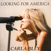 Looking For America de The Carla Bley Big Band