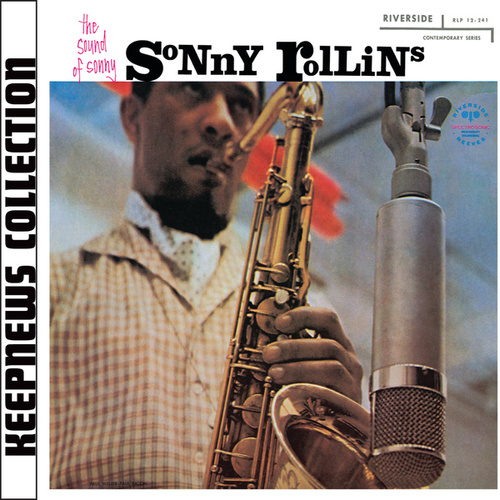Sound Of Sonny [Keepnews Collection] by Sonny Rollins