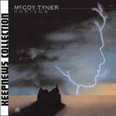 Horizon [Keepnews Collection] by McCoy Tyner