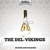 Heaven and Paradise de The Del-Vikings