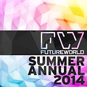 Futureworld Summer Annual 2014 - EP by Various Artists