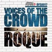 Voices Of The Crowd de Roque
