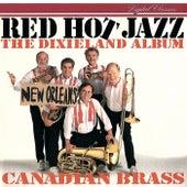 Red Hot Jazz - The Dixieland Album de Canadian Brass
