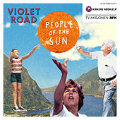 People of the Sun von Violet Road