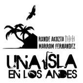 Una Isla en los Andes von Rxnde Akozta