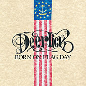 Born On Flag Day by Deer Tick