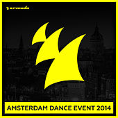 Armada - Amsterdam Dance Event 2014 von Various Artists