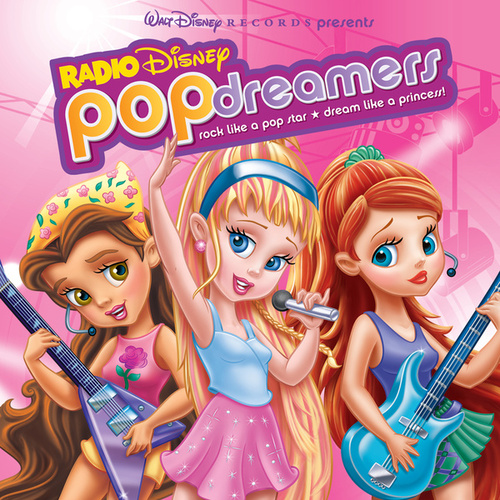 Radio Disney's Pop Dreamers by Disney
